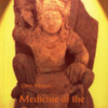 MEDICINE OF THE GODS