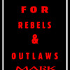 HANDBOOK FOR REBELS & OUTLAWS
