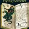 The Flying Sorcerer: <BR>Francis Barrett<BR>Francis X. King