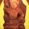 MEDICINE OF THE GODS<BR>Chris Morgan