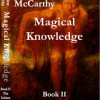 Magical Knowledge<BR>Book II  The Initiate<BR>Josephine McCarthy