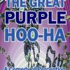 THE GREAT PURPLE HOO-HA Part I<BR>Philip H. Farber