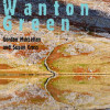 The Wanton Green<BR>Edited by Gordon Maclellan <BR>& Susan Cross