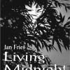Living Midnight<BR>Three Movements of The Tao<BR>Jan Fries