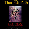 The Thornish Path<BR>A Neo-Tribal Tradition<BR>Jack Wolf